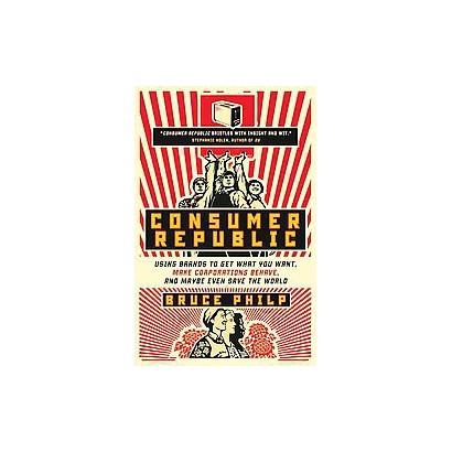 Consumer Republic (Reprint) (Paperback)