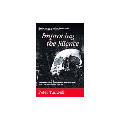 Improving the Silence (Large Print) (Hardcover)