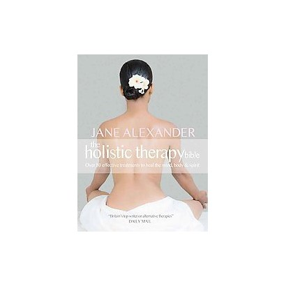 The Holistic Therapy Bible (Paperback)