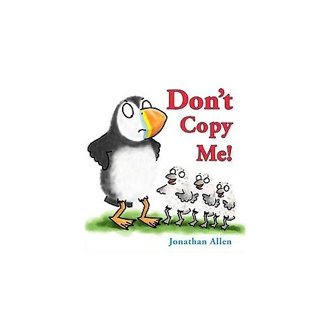 Don't Copy Me! (Hardcover)