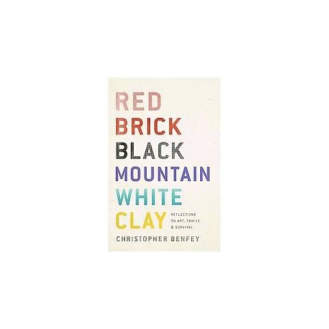 Red Brick, Black Mountain, White Clay (Hardcover)