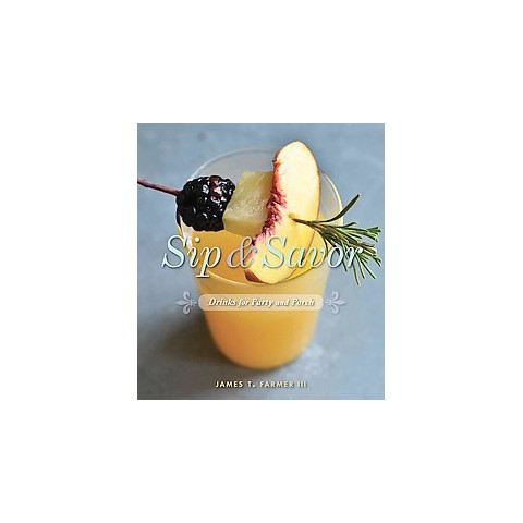 Sip & Savor (Hardcover)