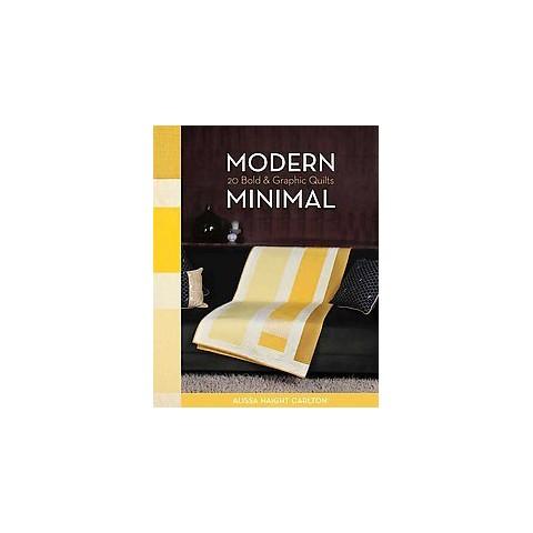 Modern Minimal (Original) (Paperback)