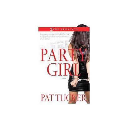 Party Girl (Original) (Paperback)