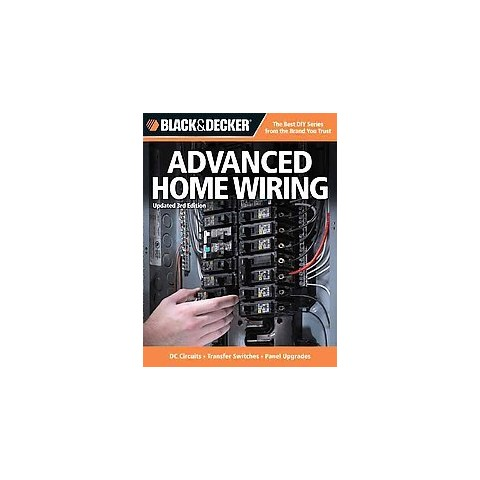 Black & Decker Advanced Home Wiring (Paperback)