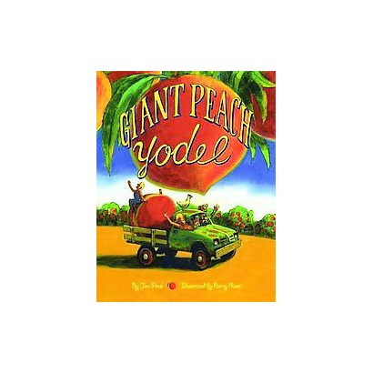 Giant Peach Yodel! (Hardcover)