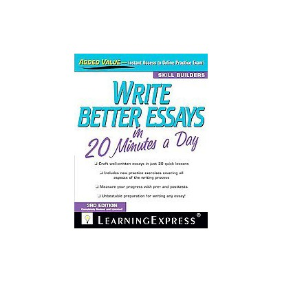 Write Better Essays in 20 Minutes a Day (Revised / Updated) (Paperback)
