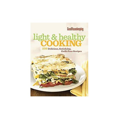 Good Housekeeping Light & Healthy Cooking (Hardcover)