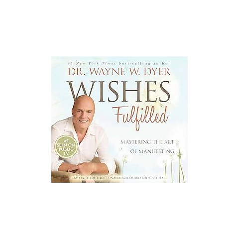 Wishes Fulfilled (Unabridged) (Compact Disc)
