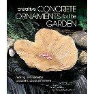 Creative Concrete Ornaments for the Garden (Paperback)