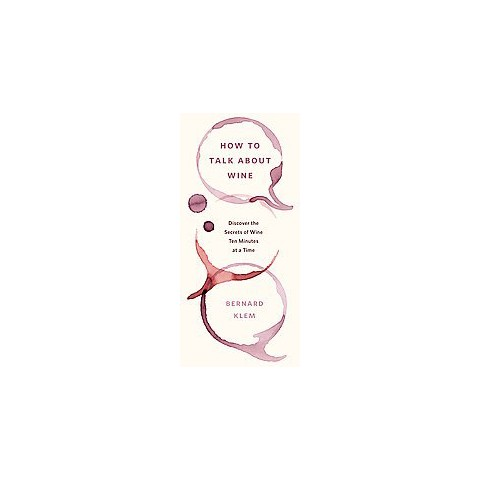 How to Talk About Wine (Paperback)