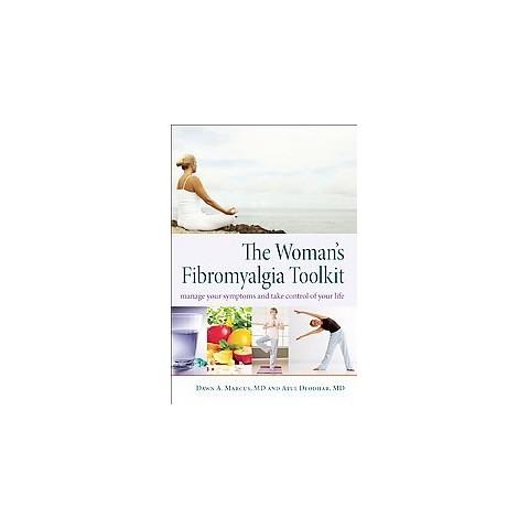 The Woman's Fibromyalgia Toolkit (Paperback)