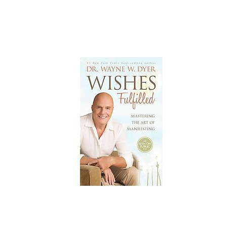 Wishes Fulfilled (Hardcover)