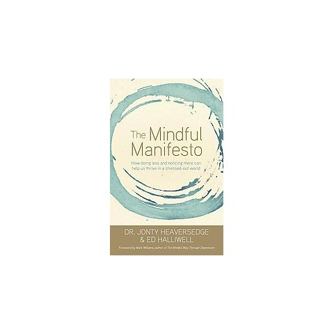 The Mindful Manifesto (Paperback)