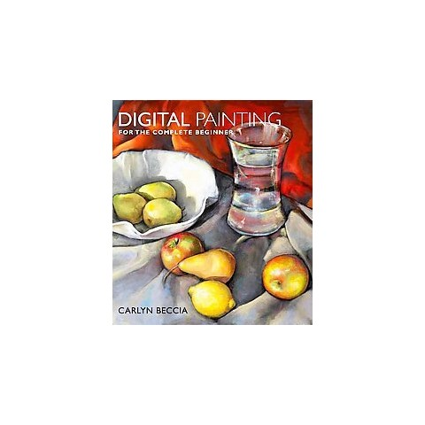 Digital Painting for the Complete Beginner (Paperback)