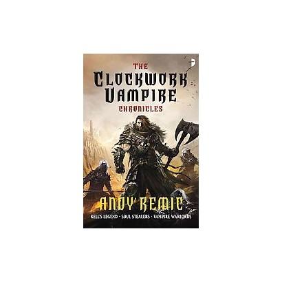 The Clockwork Vampire Chronicles (Paperback)