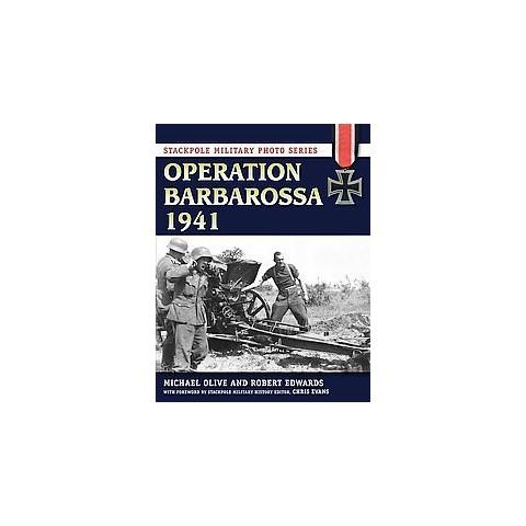 Operation Barbarossa 1941 (Paperback)