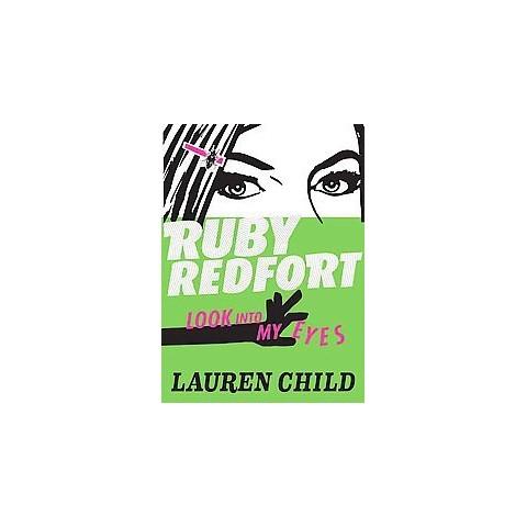Ruby Redfort Look into My Eyes (Hardcover)