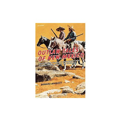 Outlaw Tales of New Mexico (Paperback)