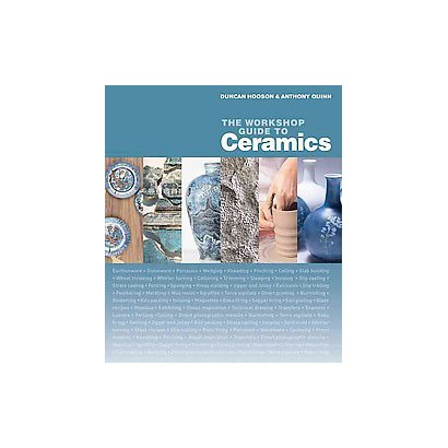 The Workshop Guide to Ceramics (Hardcover)