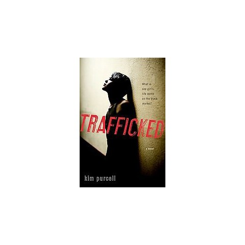 Trafficked (Hardcover)