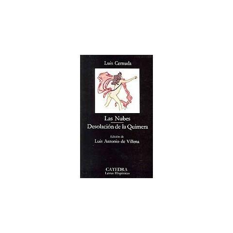 Las nubes & Desolacion de la quimera / Clouds & Desolation of the Chimera (Paperback)