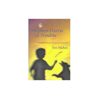 Stephen Harris in Trouble (Paperback)