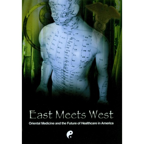 East Meets West: Oriental Medicine and the Future of Healthcare in America