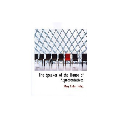 The Speaker of the House of Representatives (Large Print) (Paperback)