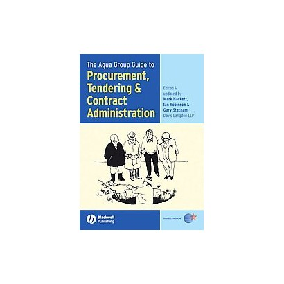 The Aqua Group Guide to Procurement, Tendering And Contract Administration (Paperback)