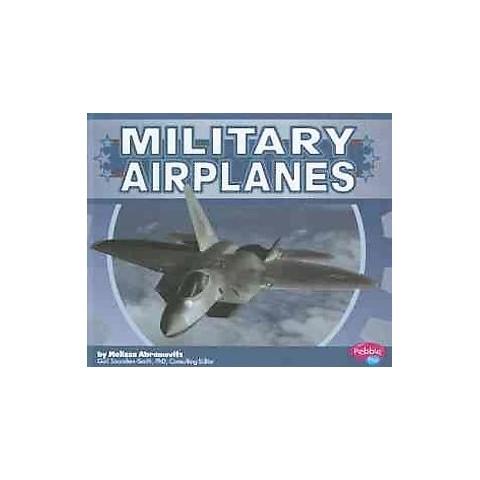 Military Airplanes ( Pebble Plus: Military Machines) (Hardcover)