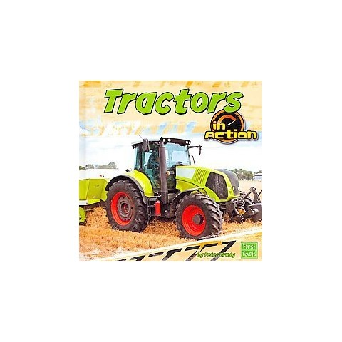 Tractors in Action (Hardcover)