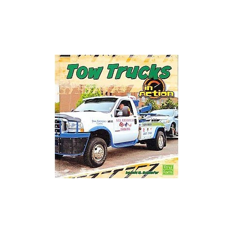 Tow Trucks in Action (Hardcover)