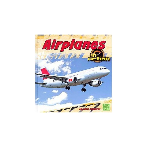 Airplanes in Action (Hardcover)