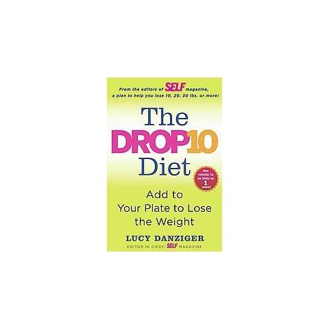 The Drop 10 Diet (Hardcover)