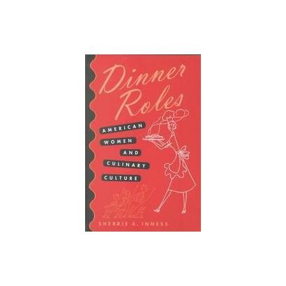 Dinner Roles (Paperback)