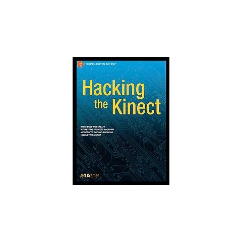 Hacking the Kinect (New) (Paperback)