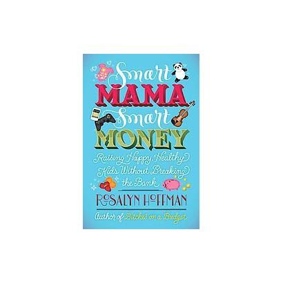 Smart Mama, Smart Money (Original) (Paperback)