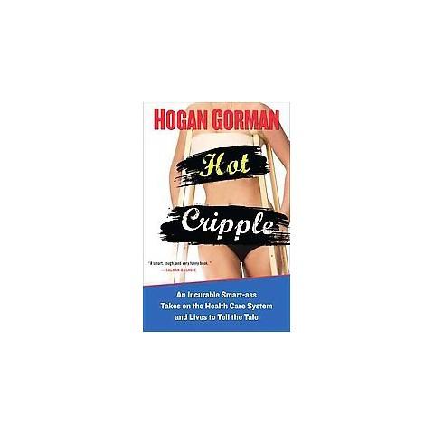 Hot Cripple (Original) (Paperback)