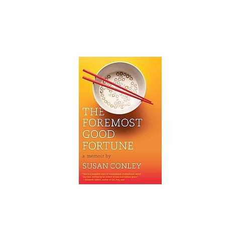 The Foremost Good Fortune (Paperback)