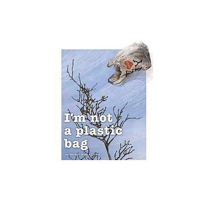 I'm Not a Plastic Bag (Hardcover)