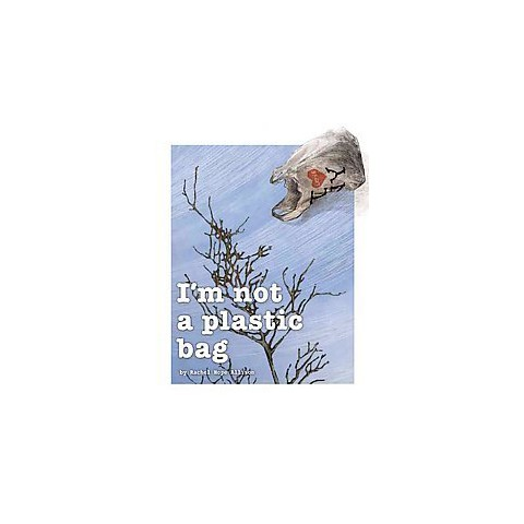 I'm Not a Plastic Bag (Hardcover)