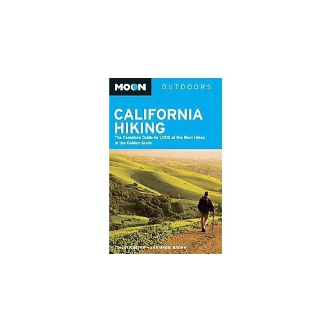 Moon Outdoors California Hiking ( Moon Outdoors) (Paperback)