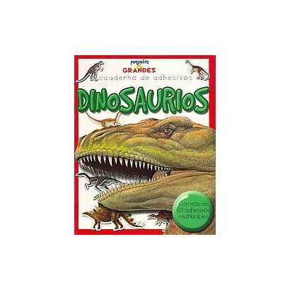 Dinosaurios / Dinosaurs (Translation) (Paperback)