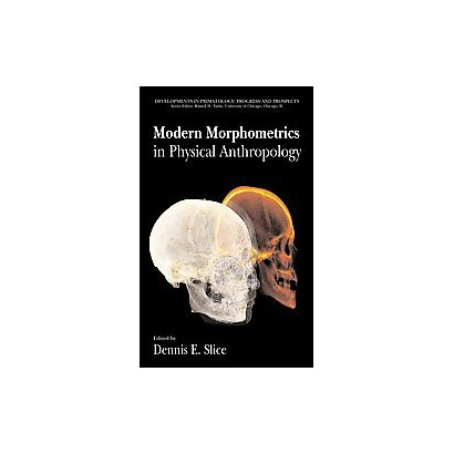 Modern Morphometrics in Physical Anthropology (Paperback)