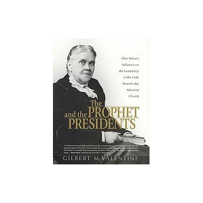 The Prophet and the Presidents (Paperback)
