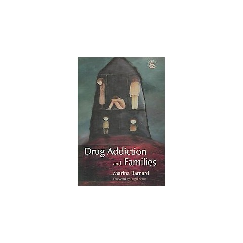Drug Addiction and Families (Paperback)