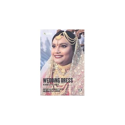 Wedding Dress Across Cultures (Paperback)