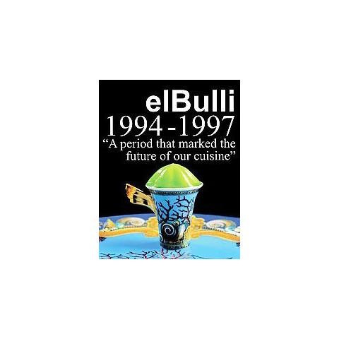 El Bulli 1994-1997 (Hardcover)