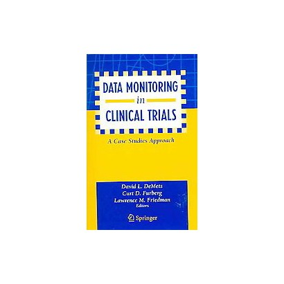 Data Monitoring in Clinical Trials (Paperback)